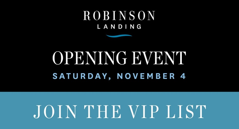 Robinson Landing Join The VIP List